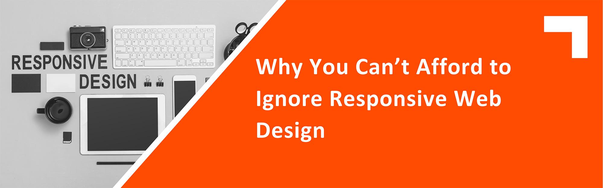 The Importance Of Responsive Design | Tegrita