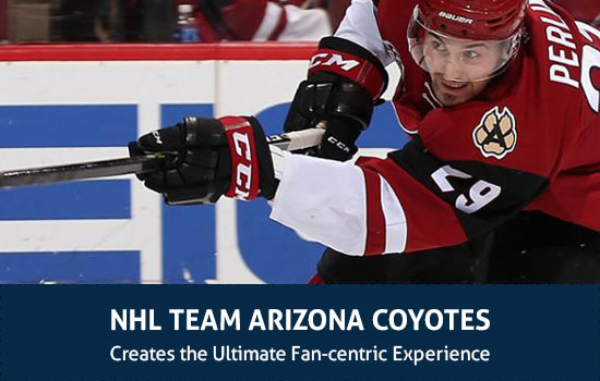 NHL TEAM ARIZONA COYOTES Creates The Ultimate Fan-centric Experience
