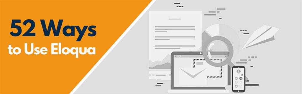 How monitor campaigns using Eloqua Insight